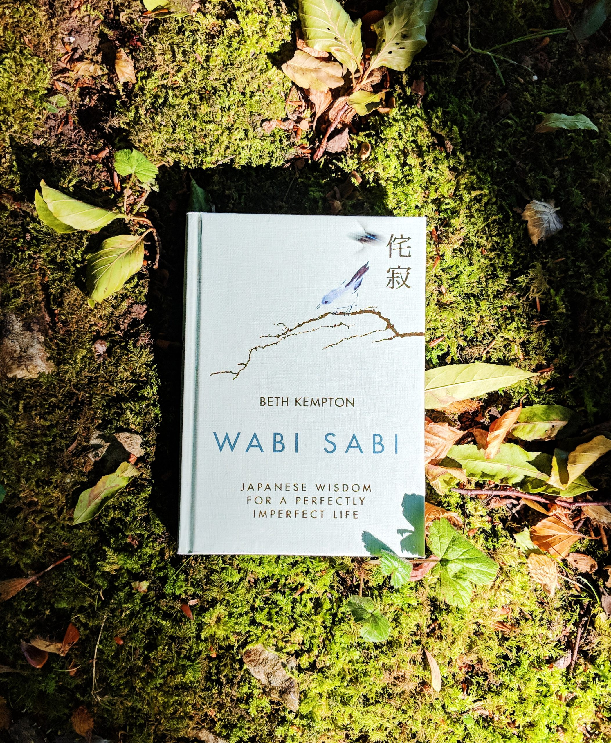 Book Review: Wabi Sabi: Japanese Wisdom for a Perfectly Imperfect Life by Beth Kempton