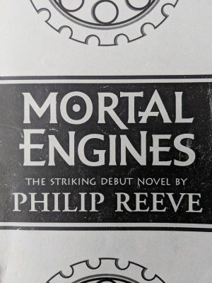 Mortal Engines Philip Reeve Proof Copy Cover