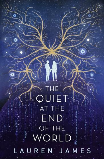 YA Book Review: The Quiet at the End of the World by Lauren James