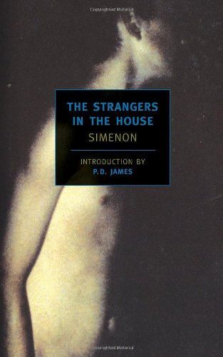 The Strangers in the House Georges Simenon Book Cover