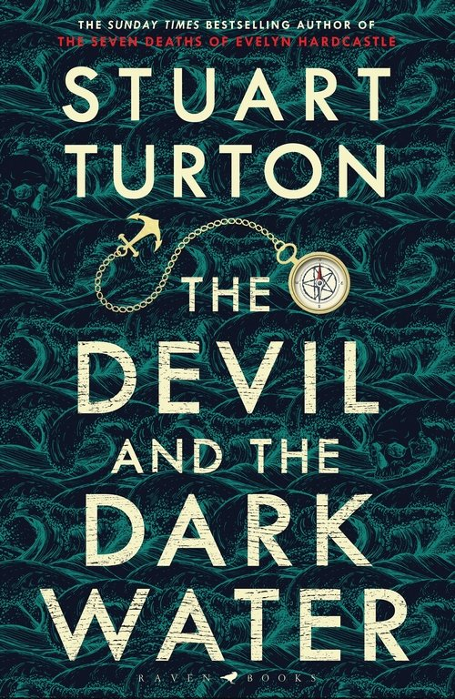 The Devil and the Dark Water by Stuart Turton cover
