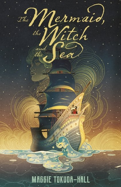 The book cover for The Mermaid, the Witch and the Sea with a galleon on the front.