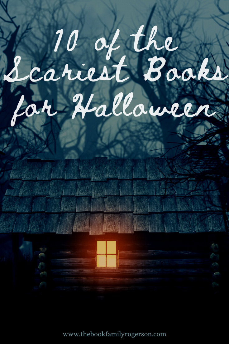 10 of the Scariest Books for Halloween