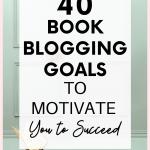 Book Blogging Goals to Motivate