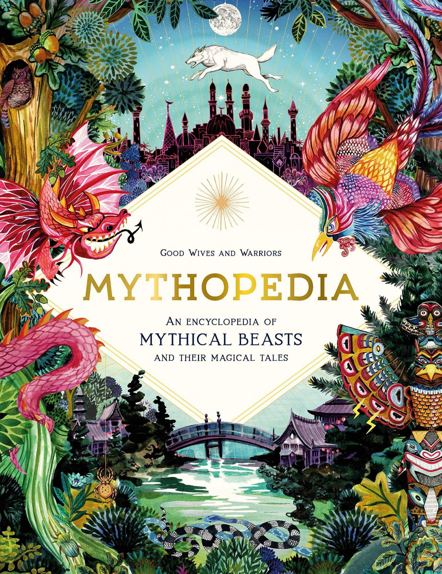 The cover of Mythopedia by Good Wives and Warriors with mythical creatures in bright colours around the title in a white diamond shape.