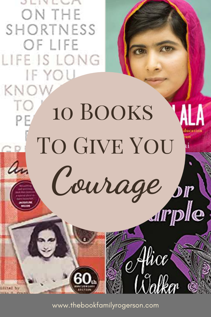 4 covers of books about courage with text in a circle that reads 10 books to give you courage.