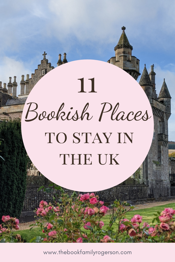 Abbotford former home of Sir Walter Scott as a backdrop to a circle with the text 11 Bookish Places to Stay in the UK