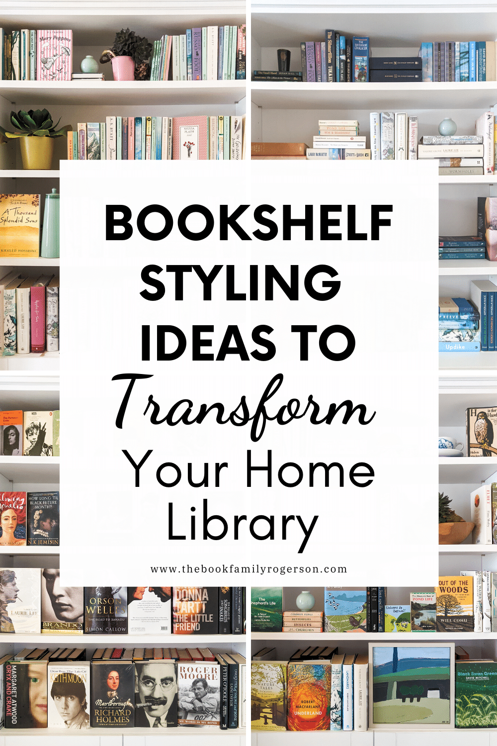 Four different bookshelf designs with a box in the middle with text reading bookshelf styling ideas to transform your home library.